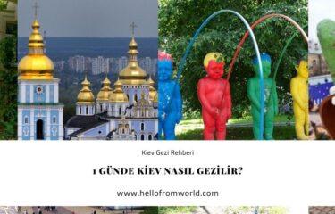 1 Günde Kiev Nasıl Gezilir? » www.hellofromworld.com