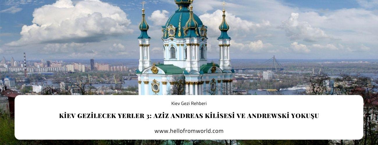 Kiev Gezilecek Yerler 3: St.Andrew's Church - Aziz Andreas Kilisesi ve Andrewski Yokuşu » www.hellofromworld.com