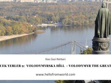 Kiev Gezilecek Yerler 9:  Volodymyrska Hill  - Volodymyr The Great Monument » www.hellofromworld.com