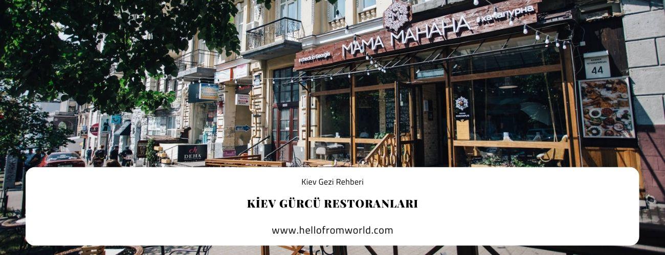 Kiev Gürcü Restoranları » www.hellofromworld.com